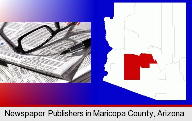 a newspaper, with reading glasses and fountain pen; Maricopa County highlighted in red on a map