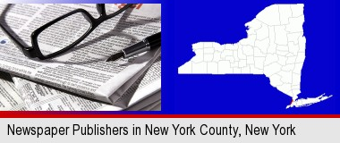 a newspaper, with reading glasses and fountain pen; New York County highlighted in red on a map