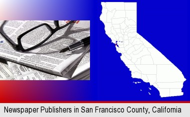 a newspaper, with reading glasses and fountain pen; San Francisco County highlighted in red on a map