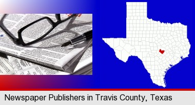 a newspaper, with reading glasses and fountain pen; Travis County highlighted in red on a map